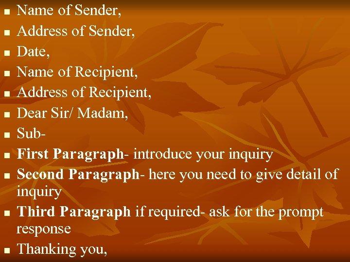 n n n Name of Sender, Address of Sender, Date, Name of Recipient, Address