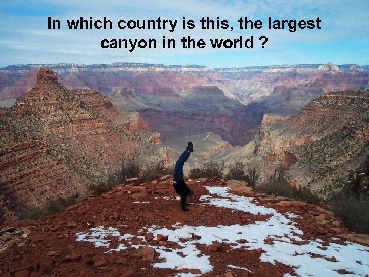 In which country is this, the largest canyon in the world ?