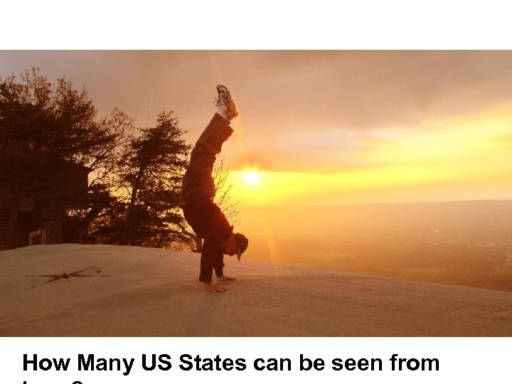 How Many US States can be seen from