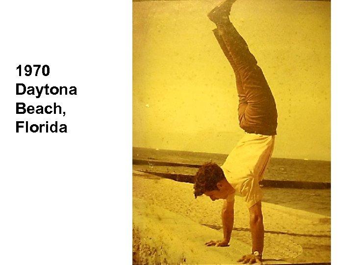 1970 Daytona Beach, Florida