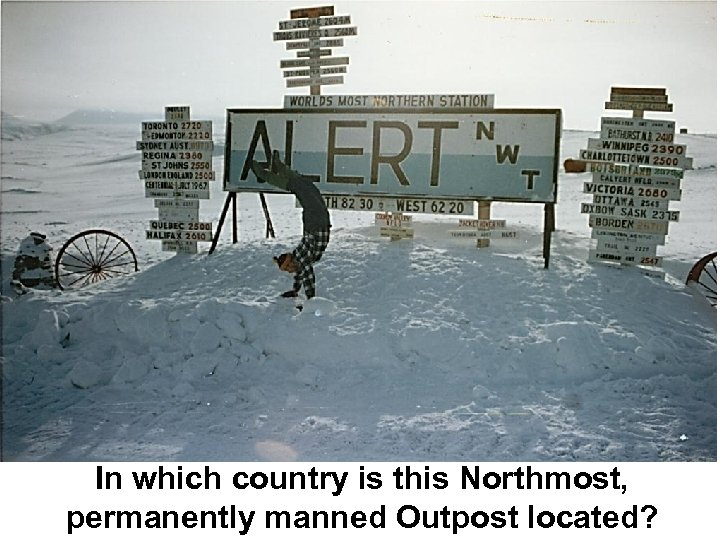 In which country is this Northmost, permanently manned Outpost located?