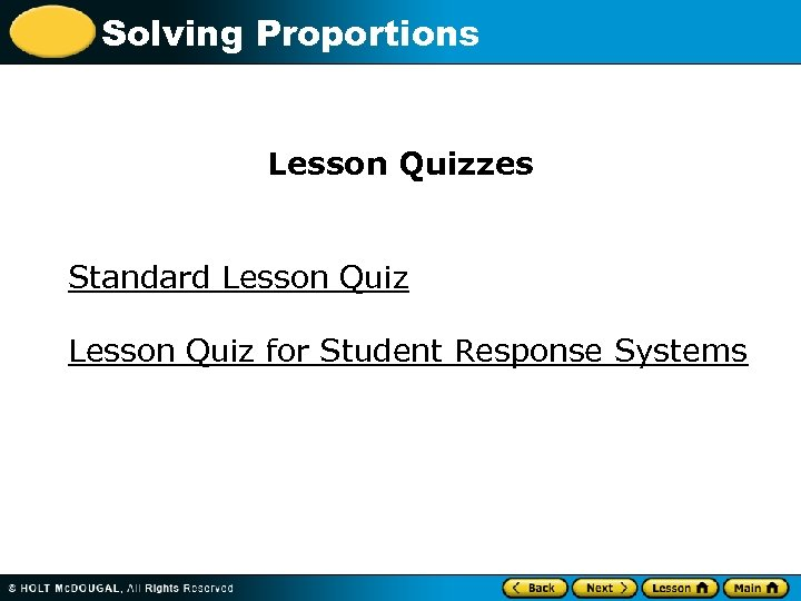 Solving Proportions Lesson Quizzes Standard Lesson Quiz for Student Response Systems