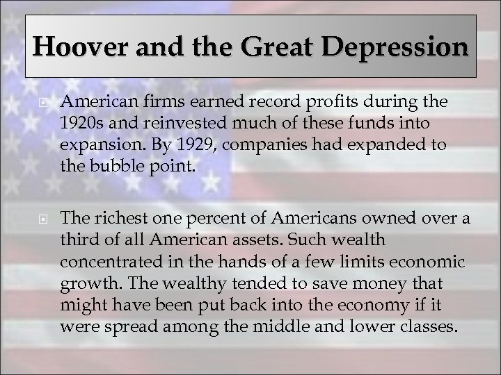 Hoover and the Great Depression American firms earned record profits during the 1920 s