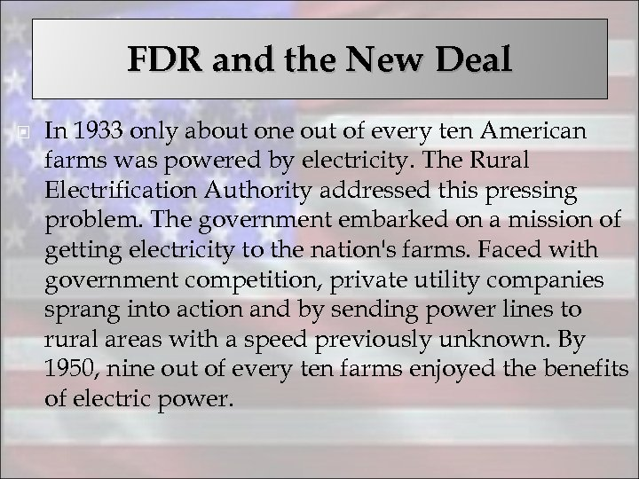 FDR and the New Deal In 1933 only about one out of every ten