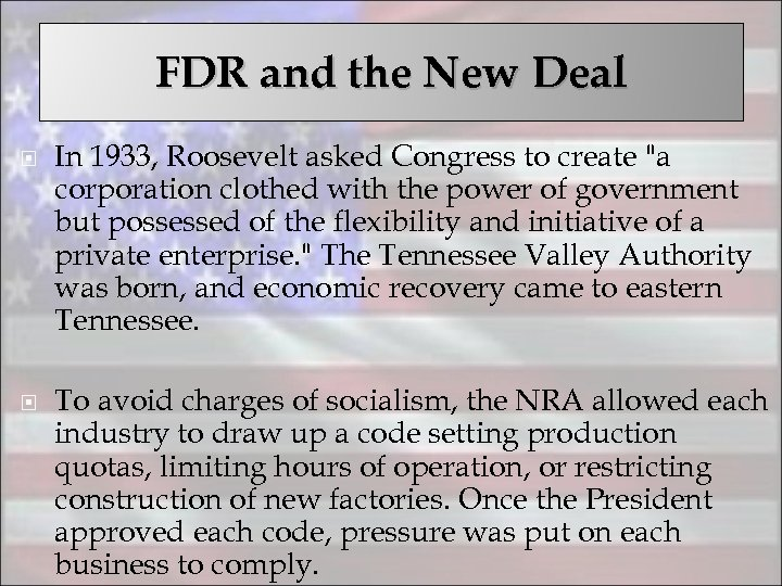 FDR and the New Deal In 1933, Roosevelt asked Congress to create