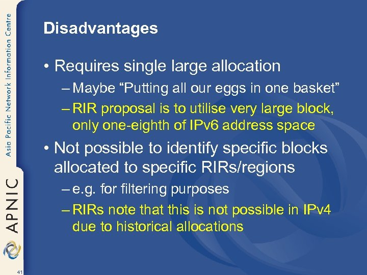 "Disadvantages • Requires single large allocation – Maybe ""Putting all our eggs in one"