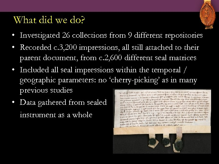 What did we do? • Investigated 26 collections from 9 different repositories • Recorded