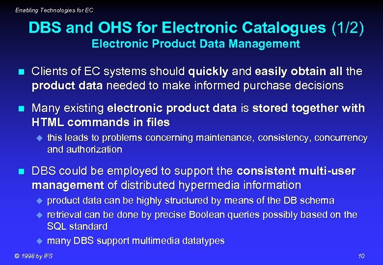 Enabling Technologies for EC DBS and OHS for Electronic Catalogues (1/2) Electronic Product Data