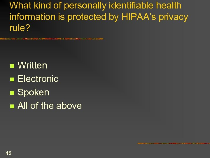 What kind of personally identifiable health information is protected by HIPAA's privacy rule? n