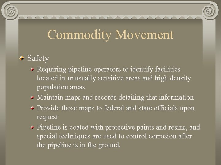 Commodity Movement Safety Requiring pipeline operators to identify facilities located in unusually sensitive areas