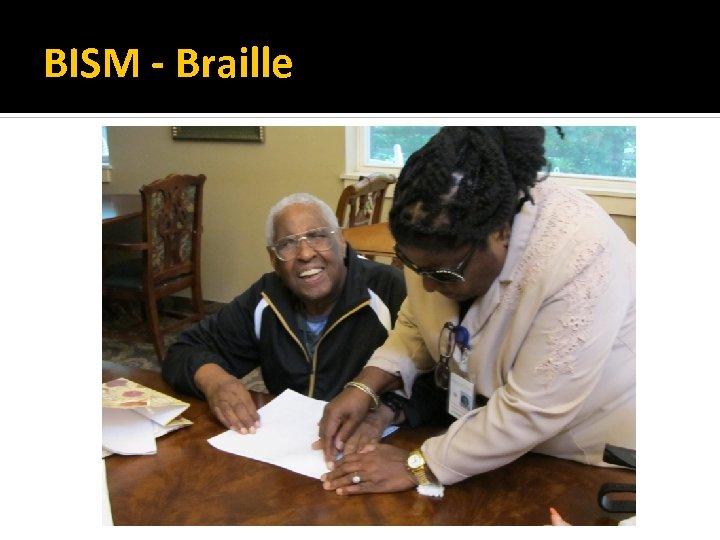 BISM - Braille