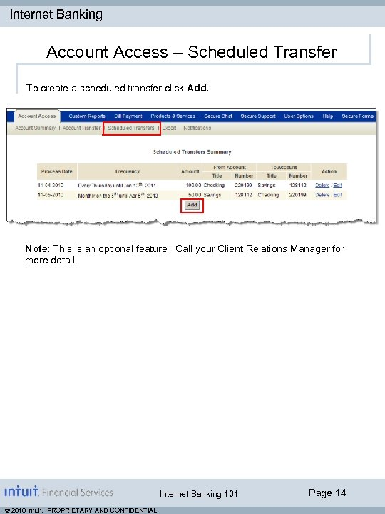 Internet Banking Account Access – Scheduled Transfer To create a scheduled transfer click Add.