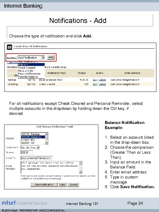 Internet Banking Notifications - Add Choose the type of notification and click Add. For