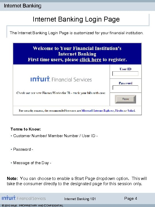Internet Banking Login Page The Internet Banking Login Page is customized for your financial