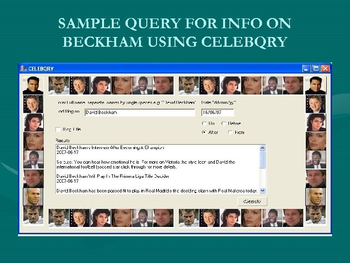 SAMPLE QUERY FOR INFO ON BECKHAM USING CELEBQRY