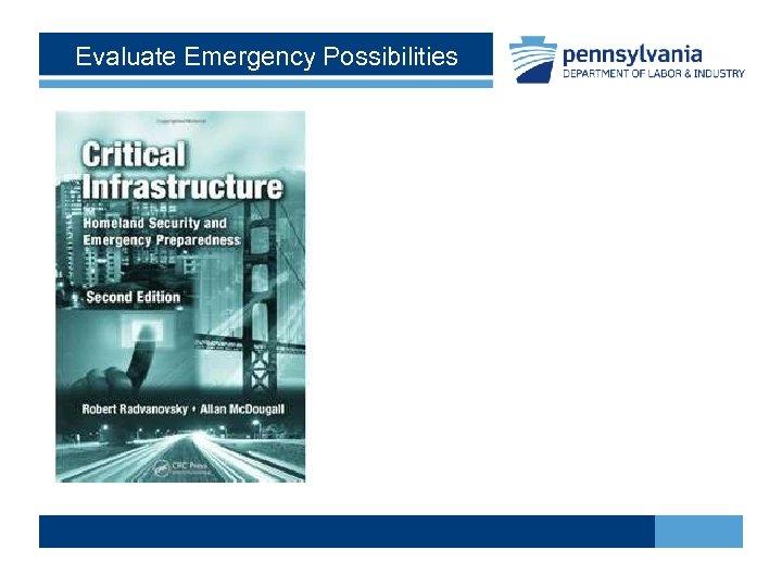Evaluate Emergency Possibilities