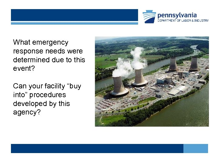 """What emergency response needs were determined due to this event? Can your facility """"buy"""
