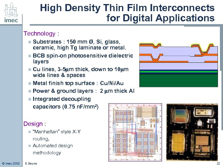 High Density Thin Film Interconnects for Digital Applications Technology : Substrates : 150 mm
