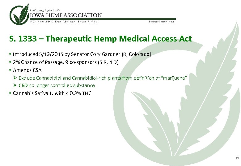 S. 1333 – Therapeutic Hemp Medical Access Act • Introduced 5/13/2015 by Senator Cory
