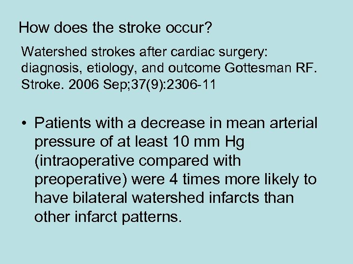 How does the stroke occur? Watershed strokes after cardiac surgery: diagnosis, etiology, and outcome