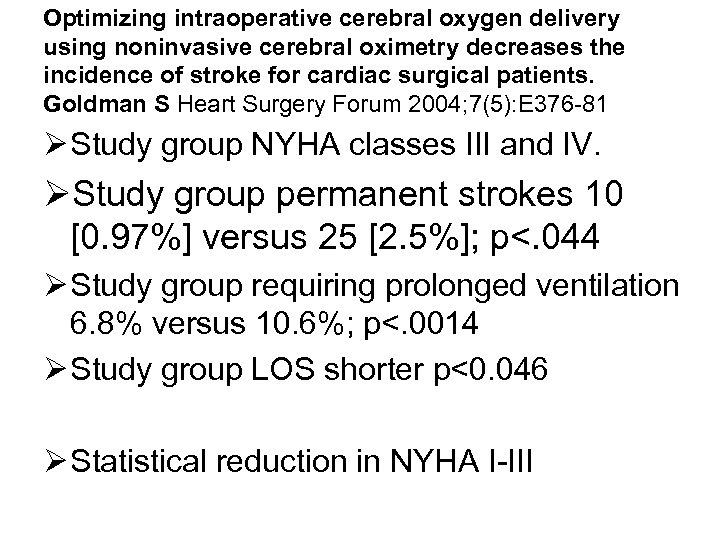 Optimizing intraoperative cerebral oxygen delivery using noninvasive cerebral oximetry decreases the incidence of stroke