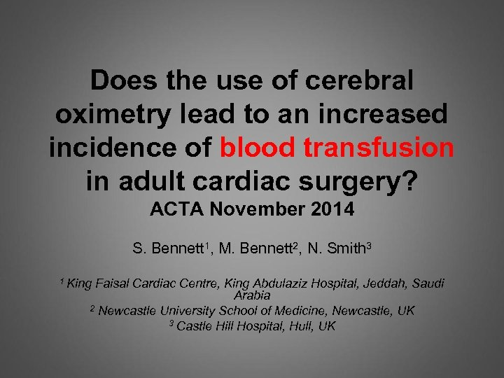 Does the use of cerebral oximetry lead to an increased incidence of blood transfusion