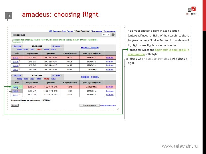 5 4 amadeus: choosing flight You must choose a flight in each section (outbound/inbound
