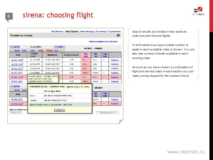 6 sirena: choosing flight Search results are divided in two sections: outbound and inbound