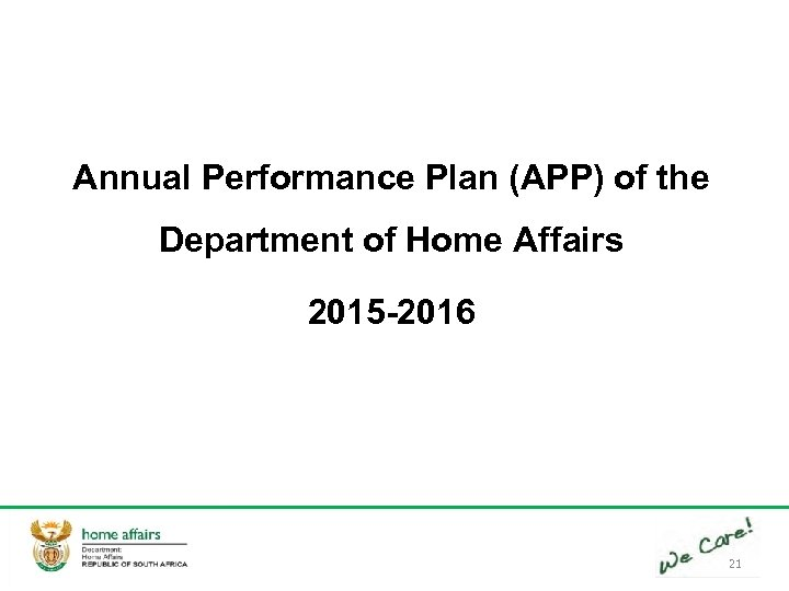 Annual Performance Plan (APP) of the Department of Home Affairs 2015 -2016 21
