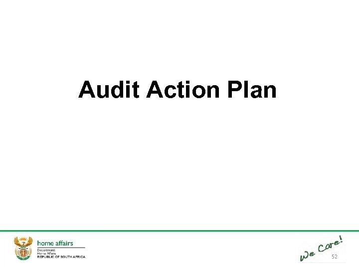 Audit Action Plan 52