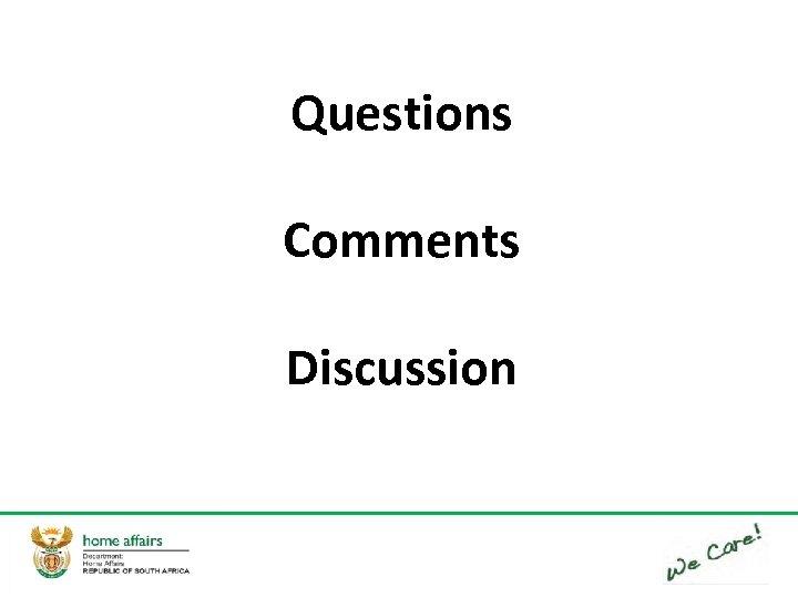 Questions Comments Discussion 55