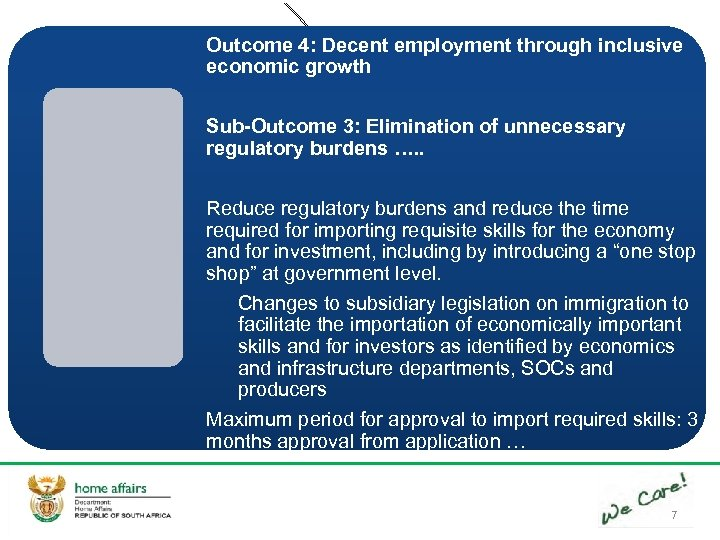 Outcome 4: Decent employment through inclusive economic growth Sub-Outcome 3: Elimination of unnecessary regulatory