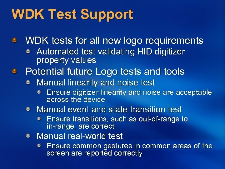 WDK Test Support WDK tests for all new logo requirements Automated test validating HID