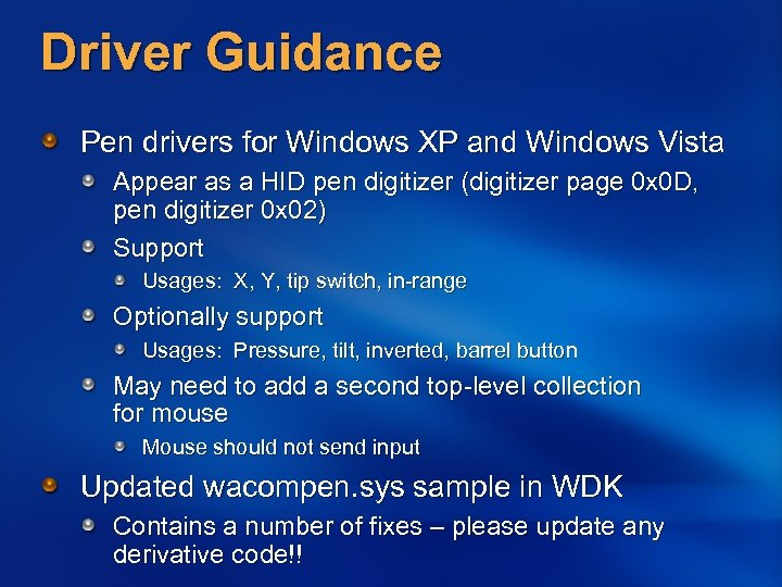 Driver Guidance Pen drivers for Windows XP and Windows Vista Appear as a HID