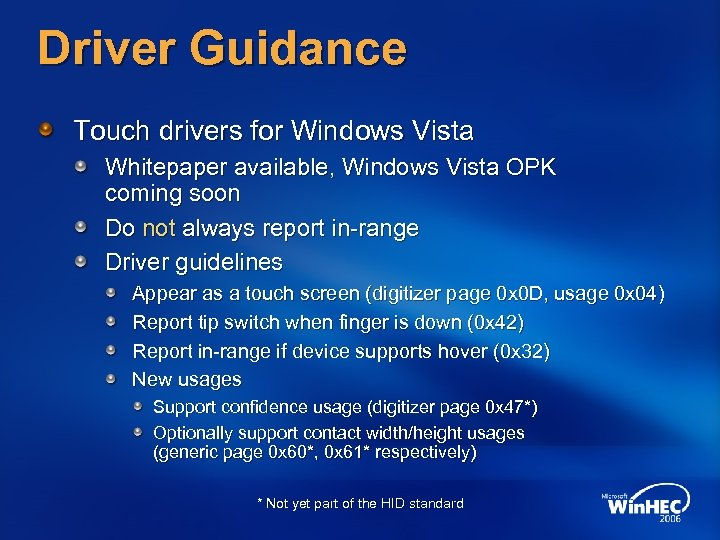 Driver Guidance Touch drivers for Windows Vista Whitepaper available, Windows Vista OPK coming soon