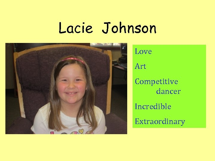 Lacie Johnson Love Art Competitive dancer Incredible Extraordinary