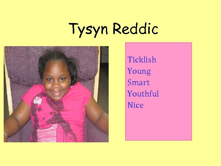 Tysyn Reddic Ticklish Young Smart Youthful Nice