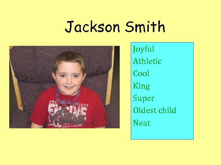 Jackson Smith Joyful Athletic Cool King Super Oldest child Neat