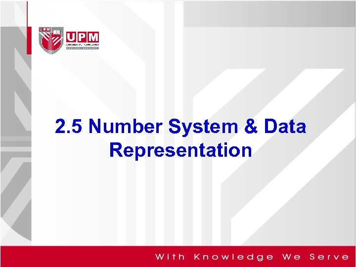 2. 5 Number System & Data Representation