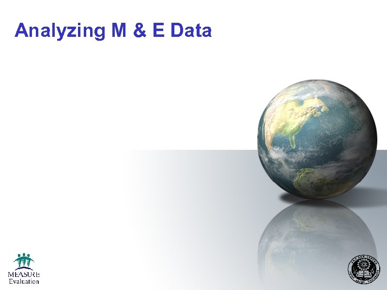 Analyzing M & E Data