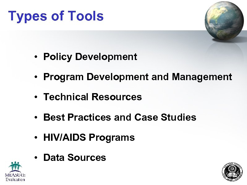 Types of Tools • Policy Development • Program Development and Management • Technical Resources