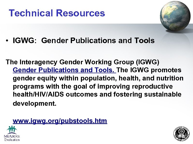 Technical Resources • IGWG: Gender Publications and Tools The Interagency Gender Working Group (IGWG)