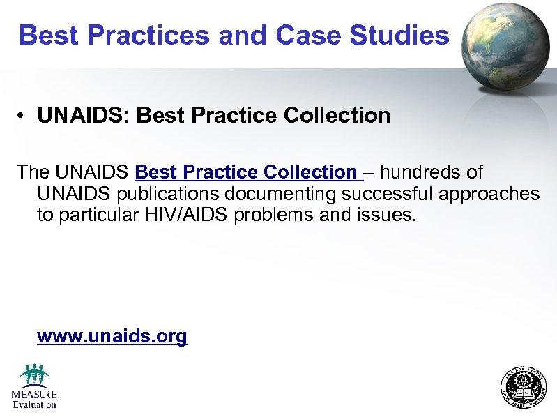 Best Practices and Case Studies • UNAIDS: Best Practice Collection The UNAIDS Best Practice