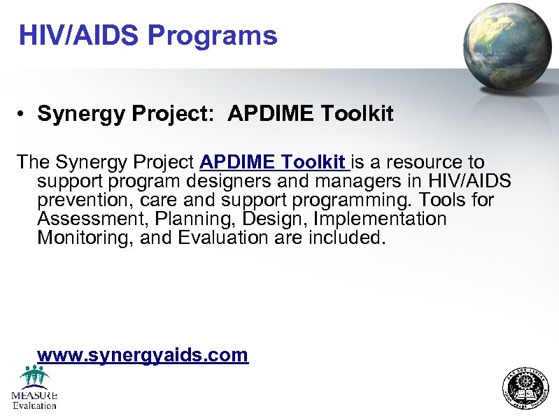 HIV/AIDS Programs • Synergy Project: APDIME Toolkit The Synergy Project APDIME Toolkit is a