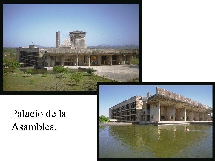Palacio de la Asamblea.