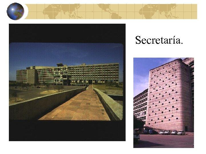 Secretaría.