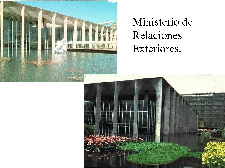 Ministerio de Relaciones Exteriores.