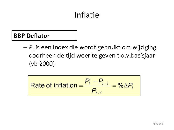 Inflatie BBP Deflator – Pt is een index die wordt gebruikt om wijziging doorheen