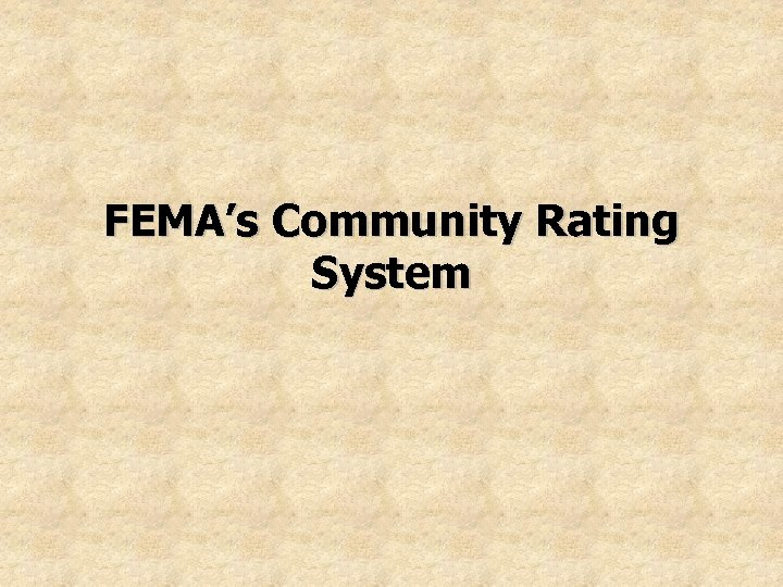 FEMA's Community Rating System