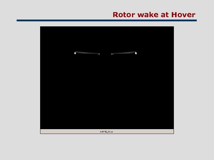 Rotor wake at Hover